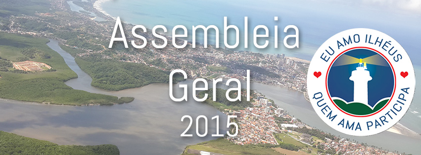 Assembleia Geral INI 2015 - Quem ama participa!