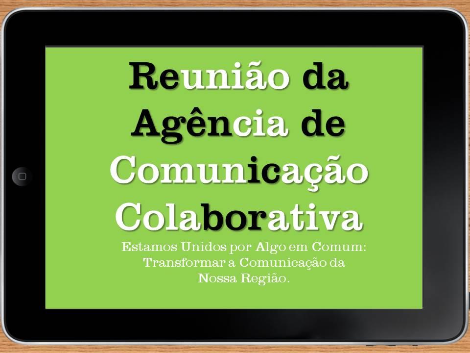 7 reuniao agencia de comunicacao colaborativa pela cidadania