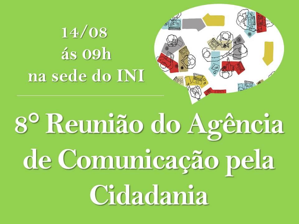 8° Reunião do Agência de Comunicação pela Cidadania