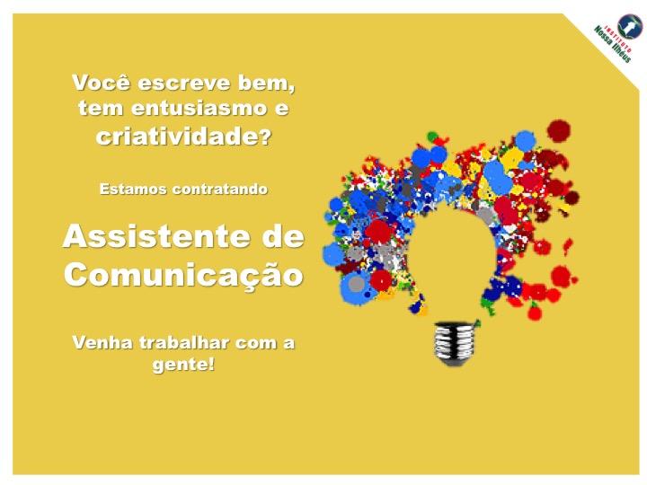 Vaga Assistente de Comunicação